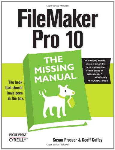 FileMaker Pro 10: The Missing Manual (Englisch) Taschenbuch Pogue Press B00CVE3ROE