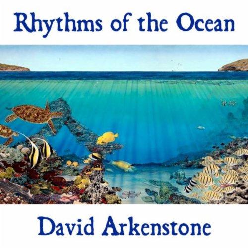 Rhythms Of The Ocean