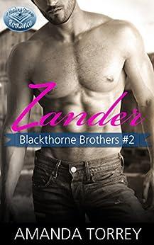Zander (Blackthorne Brothers Book 2) by [Torrey, Amanda]