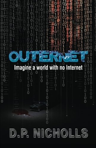 Book: Outernet by D.P. Nicholls