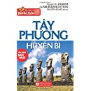 Tay phuong huyen bi: Ban in nam 2017 (Vietnamese Edition)