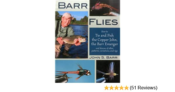 Barr Flies How To Tie And Fish The Copper John The Barr Emerger