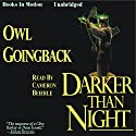 Darker Than Night Audiobook by Owl Goingback Narrated by Cameron Beierle