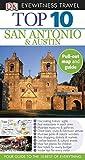 top 10 san antonio and austin eyewitness top 10 travel guide by paul franklin 2011 05 16