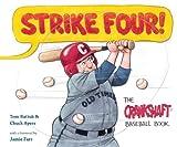 Strike Four!: The Crankshaft Baseball Book (Black Squirrel Booksy)