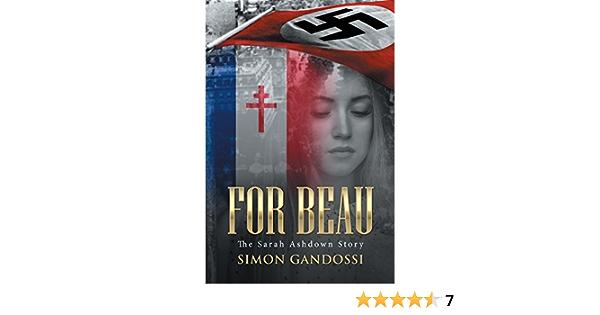 For Beau The Sarah Ashdown Story By Simon Gandossi
