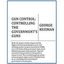 GUN CONTROL: CONTROLLING THE GOVERNMENT'S GUNS