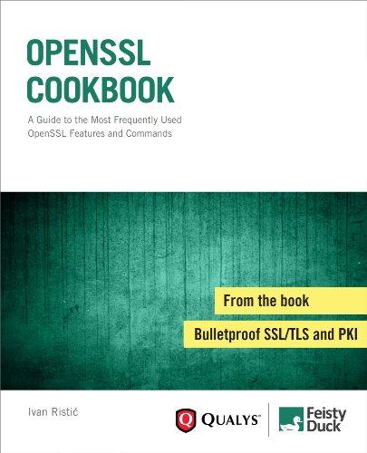 OpenSSL Cookbook by Ivan Ristic, Publisher : Feisty Duck Ltd