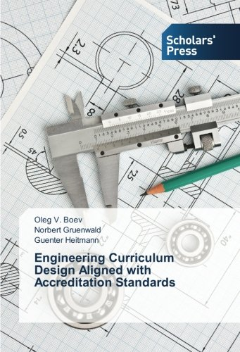Download Engineering Curriculum Design Aligned with Accreditation Standards pdf epub