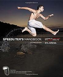 Speedliter's Handbook: Learning to Craft Light with Canon Speedlites (2nd Edition)