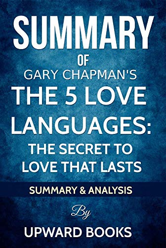 Amazon Com Summary The 5 Love Languages The Secret To Love That