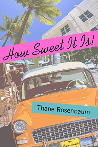 How Sweet It Is!: A Novel
