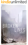 Broken Lines Omnibus: A Tale of Survival in a Powerless World