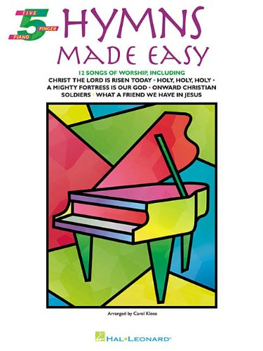 Hymns Made Easy (Five-Finger Piano)