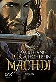 Der Machdi (Chronik der Unsterblichen, Band 13)