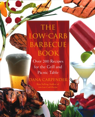 The Low-Carb Barbecue Book ()