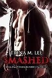 Smashed (Alexa O'Brien Huntress Series)