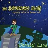 The Superhero Brain: Explaining autism to empower kids