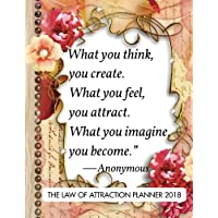 """The Law of Attraction Planner 2018: 8.5"""" x 11""""Law Of Attraction Monthly Daily Weekly Diary Planner Calendar   Schedule Organizer 2018 2019 (Law of ... 2018-2019   Journal Series) (Volume 4)"""