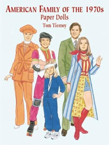 American Family of the 1970s Paper Dolls (Dover Paper ()
