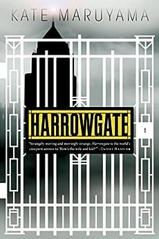 Harrowgate by [Maruyama, Kate]