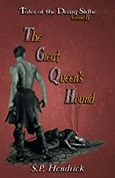 The Great Queen's Hound (Tales of the Dearg-Sidhe Book 2)