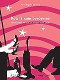 img - for Rotina com Purpurina (Em Portuguese do Brasil) book / textbook / text book
