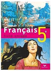 Français 5e : Livre unique