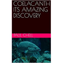 COELACANTH ITS AMAZING DISCOVERY