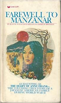 Farewell to Manzanar: Jeanne Wakatsuki Houston & James D. Houston ...