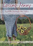 Losing Jenny: A Walk Through the Valley, Rebecca J. Young, 160799335X