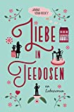 """Liebe in Teedosen - ein Liebesroman (Tea Time) (German Edition)"" av Janina Venn-Rosky"