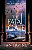 img - for The Fatal Gate (The Gates of Good and Evil) book / textbook / text book