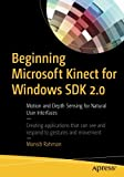 Beginning Microsoft Kinect for Windows SDK 2.0: Motion and Depth Sensing for Natural User Interfaces