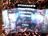 O'Connor's Annotated Criminal Codes Plus 1999, Secrest, George M., Jr., 1884554326