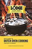 Lodge Field Guide to Dutch Oven Cooking Cookbook