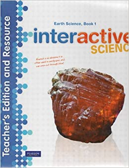 Interactive Science, Earth Science Book 1, Teacher's Edition and ...