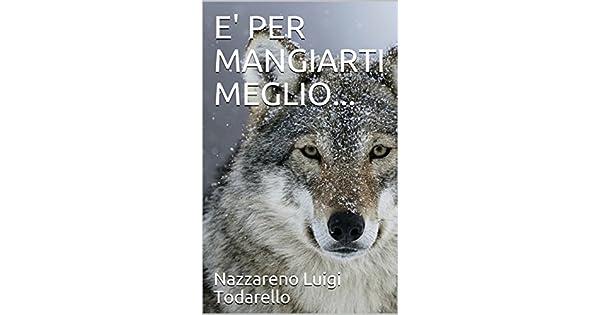 E PER MANGIARTI MEGLIO... (Bambini Vol. 2) (Italian Edition ...