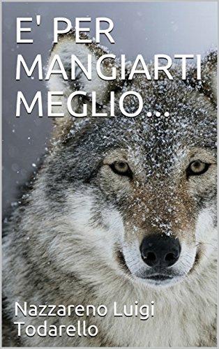 E PER MANGIARTI MEGLIO... (Bambini Vol. 2) (Italian Edition) eBook ...