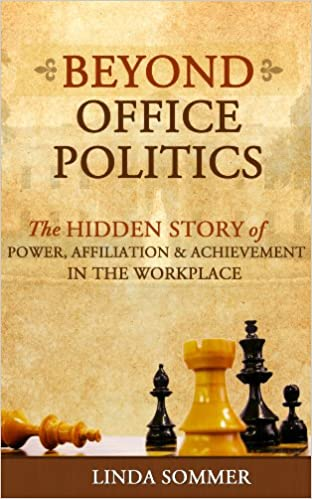 Beyond Office Politics