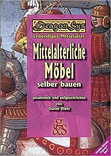 Mittelalterliche möbel selber bauen  Mittelalterliche Möbel selber bauen: DragonSys - Lebendiges ...