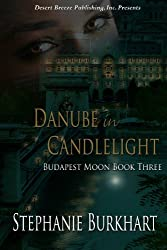 Danube in Candlelight (Budapest Moon Book 3)