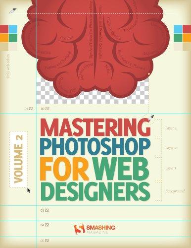 Mastering Photoshop for Web Design, Vol. 2 by Smashing Magazine, Publisher : Smashing Media GmbH