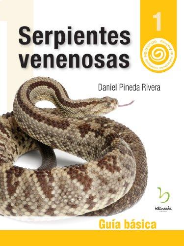 Descargar Libro Serpientes Venenosas: Guía Básica Daniel Pineda