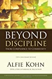 Beyond Discipline: From Compliance to Community, Alfie Kohn, 1416604723