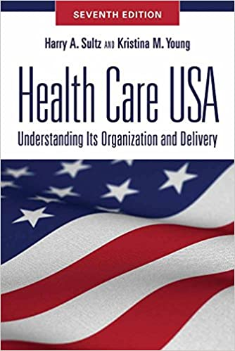 Health care usa understanding its organization and delivery health care usa understanding its organization and delivery seventh edition 7th edition fandeluxe Images