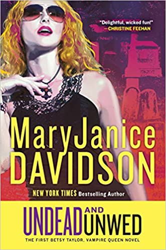 Read Undead And Unwed Undead 1 By Maryjanice Davidson