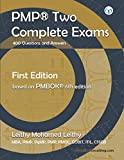 PMP® Study: Two Complete Exams: 400 Questions and