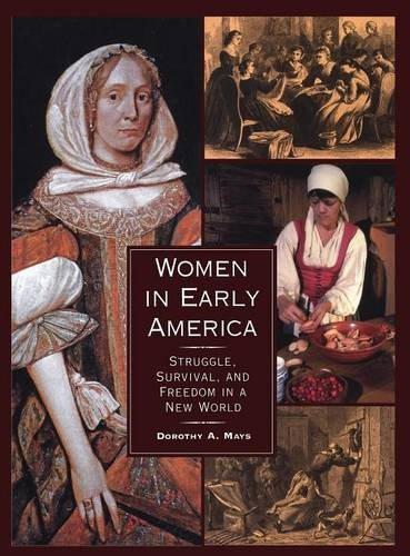 a history of the treatment of women in colonial america In united states: colonial america to 1763 the english colonization of north america was but one chapter in the larger story of european expansion throughout the globe the portuguese, beginning with a voyage to porto santo off the coast of west africa in 1418, wer.