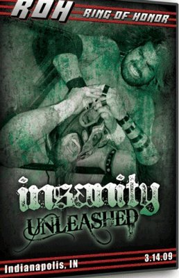 (Ring of Honor - ROH Wrestling: Insanity Unleashed DVD)